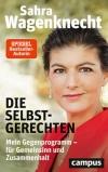 """Rezension: Sarah Wagenknecht : """"Die Selbstgerechten"""""""